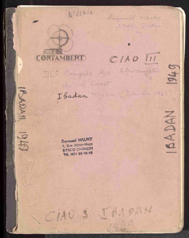 Visuel du document 3e Congrès international des africanistes de l'Ouest (CIAO), Ibadan, 1949
