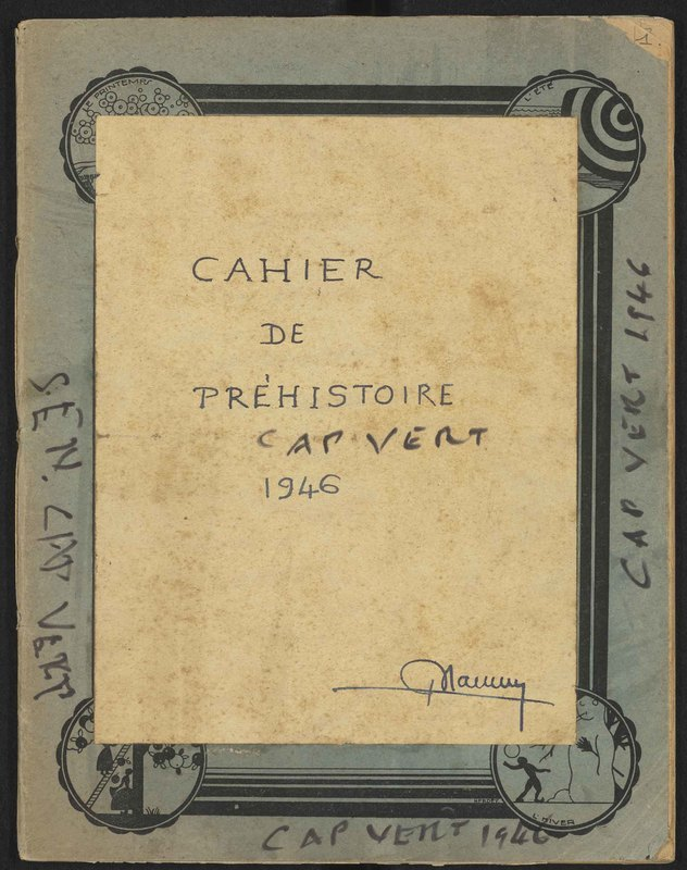 Visuel du document Cahier de Préhistoire Cap Vert (Sénégal), 1946