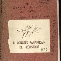 Visuel du document 2e Congrès panafricain de préhistoire, Alger, 1952